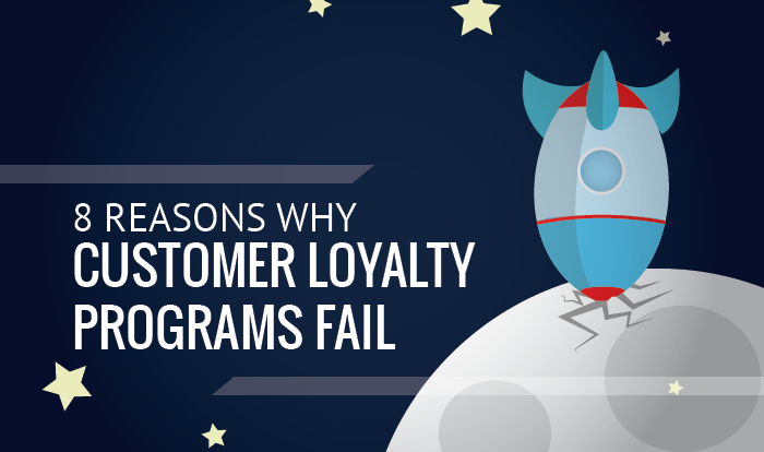 8 Fails of Customer Loyalty Programs