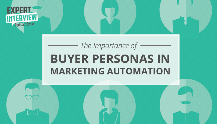 buyer personas in marketing automation