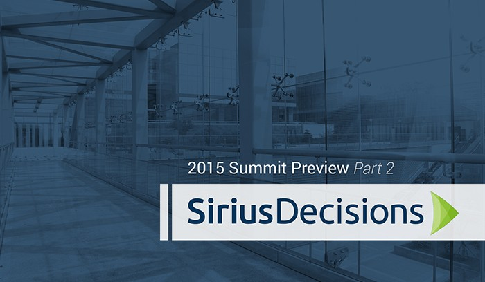 2015 SiriusDecisions Summit Preview: Lead Generation